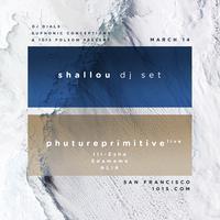 SHALLOU (dj set) // PHUTUREPRIMITIVE at 1015 FOLSOM
