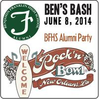 "BFHS Alumni Association's Annual ""Ben's Bash"" Party"