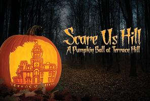 SCARE-US-HILL: A PUMPKIN BALL AT TERRACE HILL