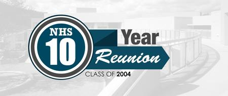 NHS Class of 2004 Reunion Celebration
