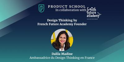 Design Thinking by French Future Academy Founder