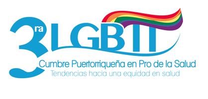 3ra Cumbre Pro Salud LGBTT / 3rd LGBTT Health Summit...