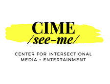 CIME: The Center for Intersectional Media and Entertainment  logo