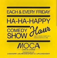 April 11th - Ha Ha Happy Hour Comedy Show - Each and...