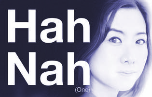 Hah Nah – CLOSING NIGHT 11/23! Please DON'T Make...