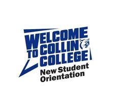 Collin College New Student Orientation Plano Campus Registration