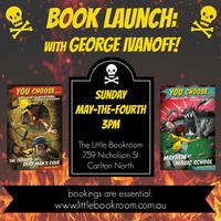 Book launch with George Ivanoff!