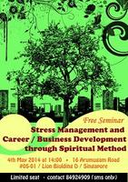 Stress Management and Career/Business Development...