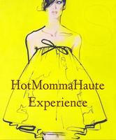 HotMommaHaute Experience for Fashion and Beauty Bloggers,...