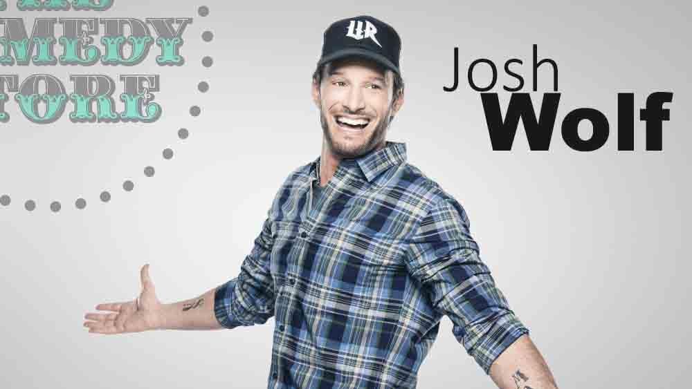 Josh Wolf - Saturday - 7:30 pm