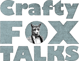Crafty Fox Talks: The Nuts & Bolts of Creative Business