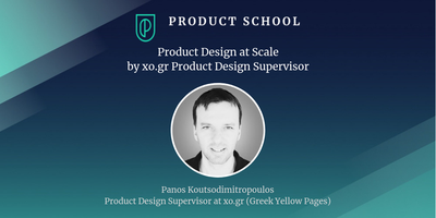 Product Design at Scale by xo.gr Product Design...