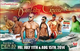14th ANNUAL FANTASY CRUISE 1 NIGHT 50 MEN STRIP OFF July...