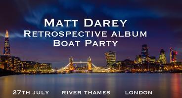 Matt Darey Retrospective Album Boat Party, River Thames London