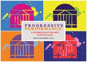Progressive Performance: A Celebration of Arts in the...