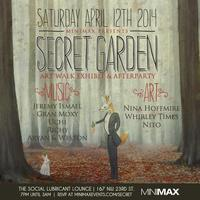 Secret Garden Art Walk Exhibit & After Party