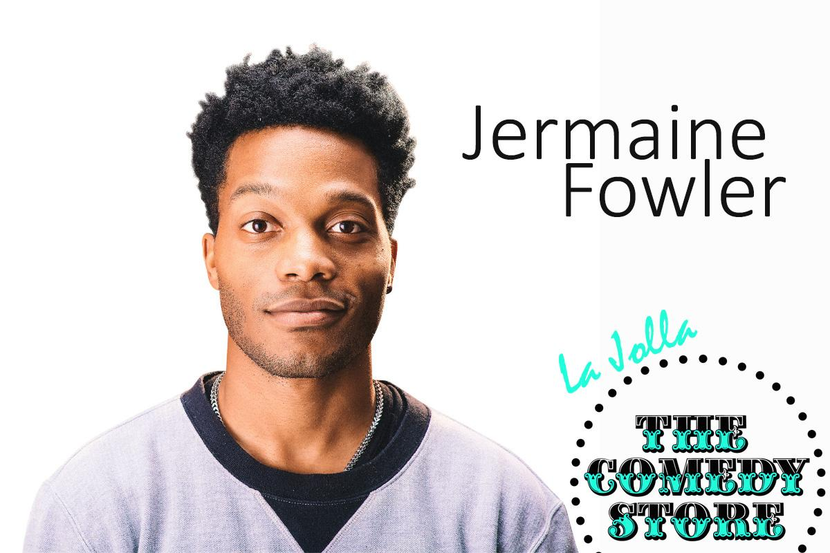 Jermaine Fowler - Saturday - 9:45pm