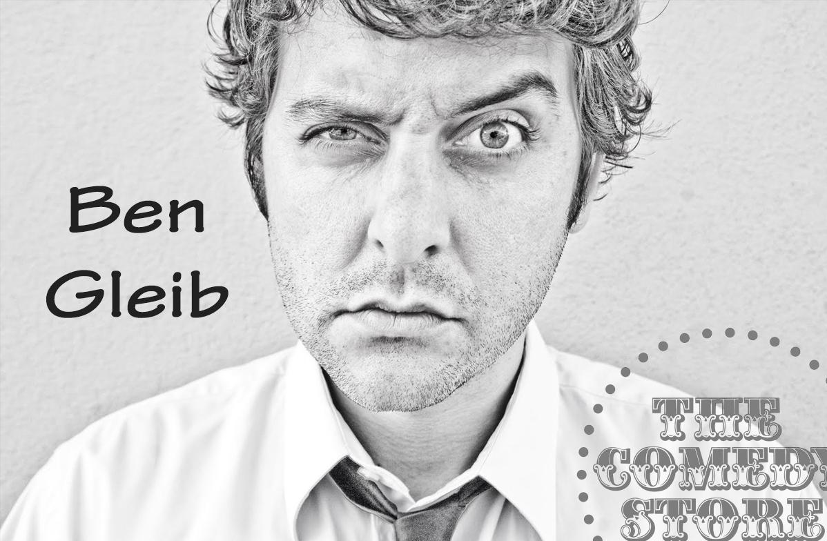 Ben Gleib  - Sunday - 7:30pm