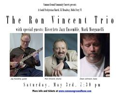 Ron Vincent Trio, w/special guests Mark Morganelli,...