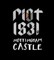 RIOT 1831 @ Nottingham Castle - Open Day