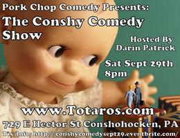 Pork Chop Comedy Presents: The Conshy Comedy Show
