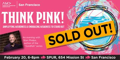 AMA SF: Think Pink! Amplifying Weirdness & Embracing...