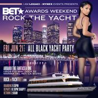 ROCK THE YACHT BET AWARDS WEEKEND 2019 ALL BLACK YACHT PARTY IN LOS ANGELES