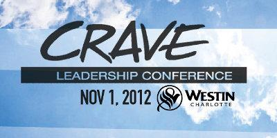 Crave Leadership Conference at Westin Hotel Charlotte