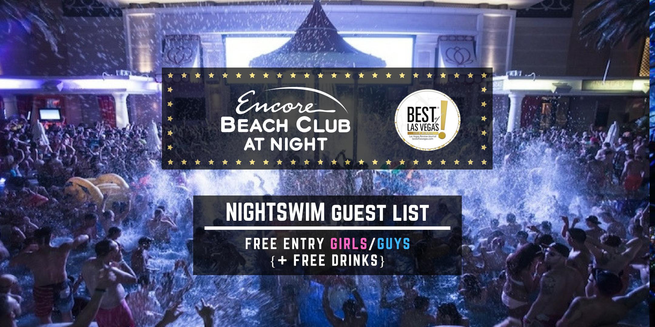 Encore Beach Club Nightswim: FREE Entry/FREE Drinks - Vegas Pool Guest List