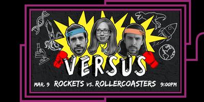 VERSUS: Rockets vs. Rollercoasters