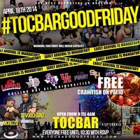 TOCBAR GOOD FRIDAY