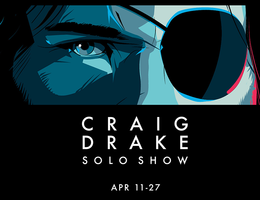 LOS ANGELES ART SHOW - CRAIG DRAKE SOLO SHOW - APR 11...