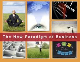 The New Paradigm of Business - Local Economies - FREE...