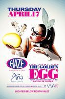 Hunt For the Golden Easter Egg @ HAZE Nightclub