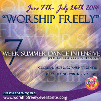 """Worship Freely"" 7 week Summer Dance Intensive"