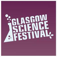 Glasgow Science Festival: State of Play