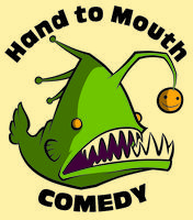 Hand to Mouth Comedy (old page)