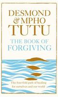 The Book of Forgiving with Mpho Tutu