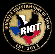RIOT - Robbery Investigators Of Texas logo