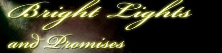 Bright Lights & Promises Gala Premiere