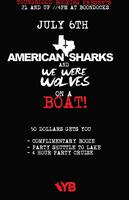 July 6th Boat Bash: American Sharks w/ We Were Wolves