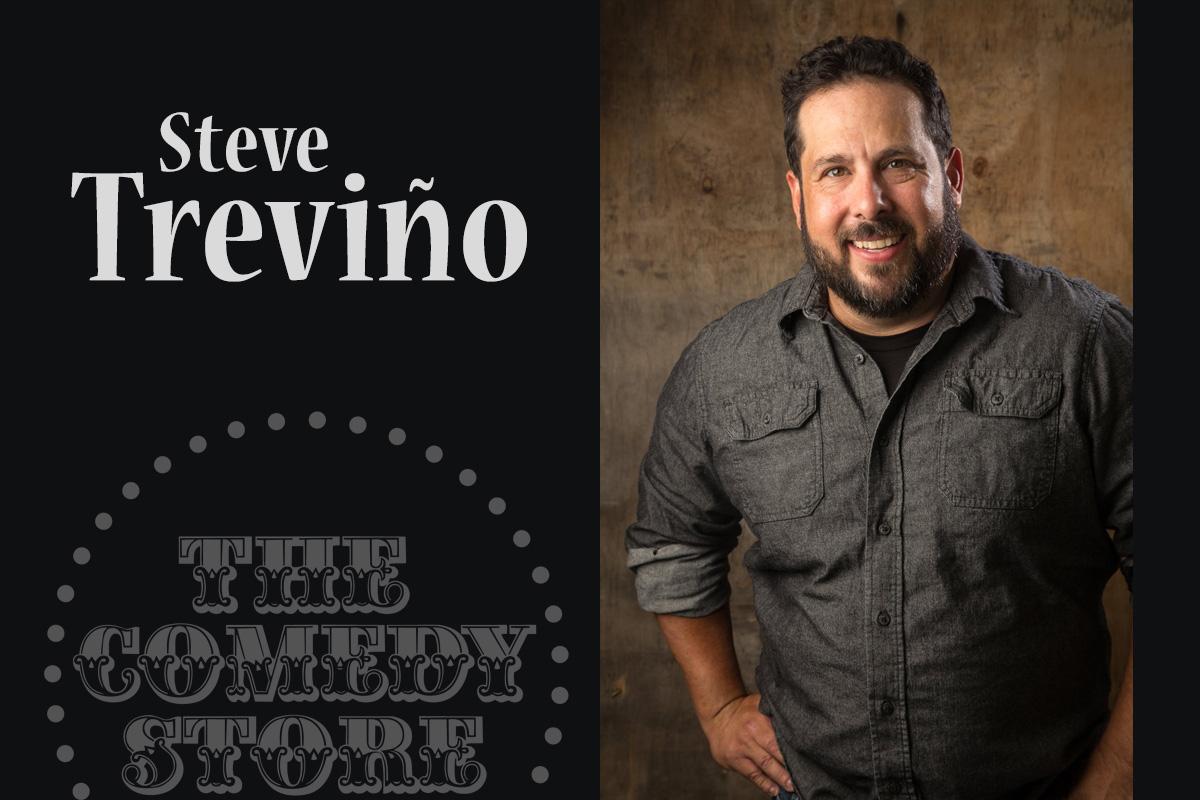 Steve Trevino - Friday - 7:30 pm