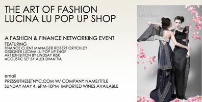Fashion & Finance Networking - Lucina Lu Pop Up Shop