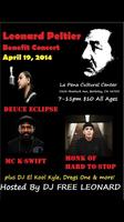 Leonard Peltier Benefit concert Hosted by DJ Free Leona...