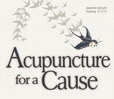 ACUPUNCTURE FOR A CAUSE: A fundraiser for community...