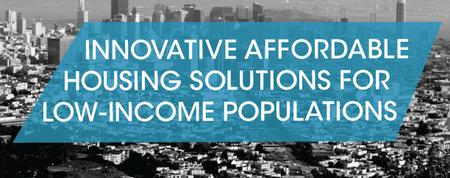 Innovative Affordable Housing Solutions for Low-Income...