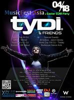 MusicFestAsia Easter EDM Party Feat Superstar tyDi &...