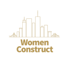 WOMEN CONSTRUCT Panel Discussion