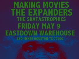 MAKING MOVIES / THE SKATASTROPHICS / More TBA