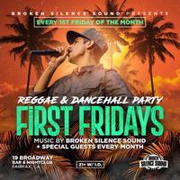 9pm - First Fridays Reggae/Dancehall Night